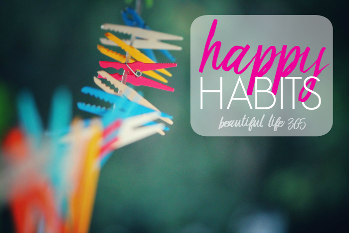 happy-habits-beautiful-life-365